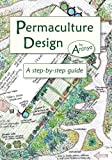 Permaculture Design: A Step by Step Guide (English Edition)