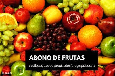 ABONO DE FRUTAS